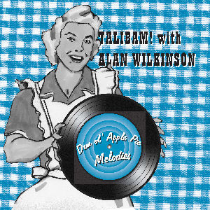 Talibam! with Alan Wilkinson